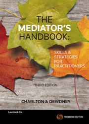 The Mediator's Handbook, 3rd Edition by Charlton & Dewdney & Ruth Charlton