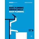 Basic Plumbing Services Skills - Roof Plumbing (2nd Ed.) by Smith,Owen