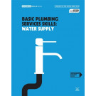 Basic Plumbing Services Skills: Water Supply (3rd Ed.) by Pingnam,Anthony