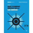Basic Plumbing Services Skills: Gas Services (2nd Ed.) by Smith,Owen